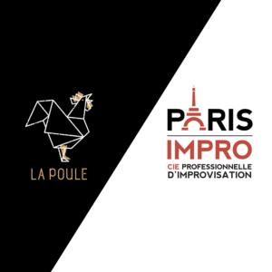 Visuel du match d'impro La Poule - Paris Impro du 16 octobre