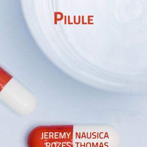 Pilule et pot de crème, Jérémy & Nausica