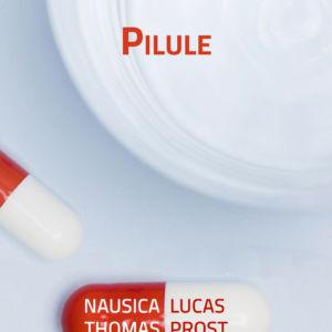 Pilule et pot de crème, Nausica & Lucas